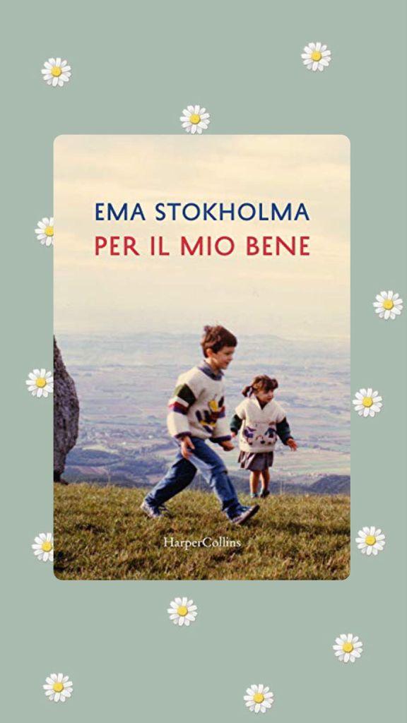Copertina Per il mio bene Ema Stokholma Harper Collins